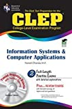 CLEP Information Systems and Computer Applications w/TestWare (REA) (CLEP Test Preparation)