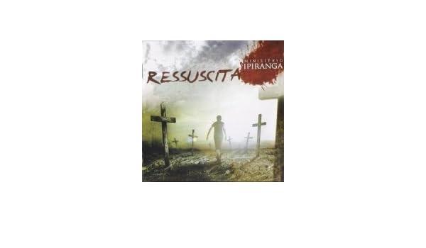 IPIRANGA RESSUSCITA MINISTERIO BAIXAR CD