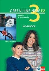 Green Line New E2. Englisch als 2. Fremdsprache. Für den Beginn in den Klassen 5 oder 6 / Teil 3 (3. Lehrnjahr): Workbook mit Lösungen