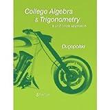 College Algebra and Trigonometry, Mark Dugopolski, 032164560X