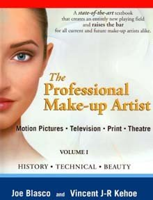 Professional Make-up Artist Volume I, History * Technical * Beauty : Motion Pictures * Television * Print and Theatre]()