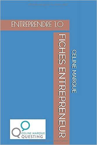 Télécharger des livres FICHES ENTREPRENEUR: ENTREPRENDRE 1.0