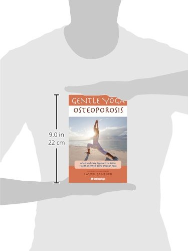 Gentle Yoga For Osteoporosis Amazon Laurie Sanford Libros En