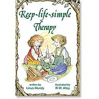 Keep Life Simple Therapy (Elf-Help: Keep Life Simple Therapy - Encouragement Inspiration)
