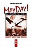 Image de May Day! Allarme nei cieli. Incidenti aerei e cause tecniche
