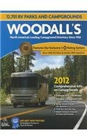 Woodall's North American Campground Directory, 2012 (Good Sam RV Travel Guide & Campground Directory) (Good Sam Rv Travel Guide And Campground Directory)