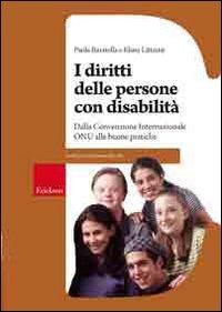 I diritti della persona con disabilità. Dalla convenzione internazionale ONU alle buone pratiche Copertina flessibile – 20 feb 2009 Paola Baratella Erickson 8861374085 DIRITTO