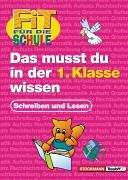 Fit für die Schule, Das musst du in der 1. Klasse wissen - Deutsch