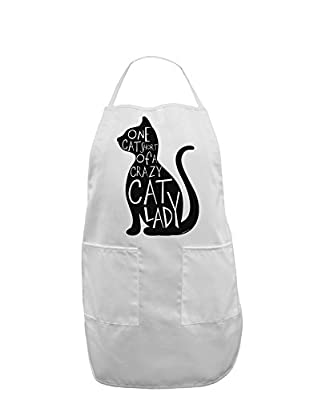 TooLoud One Cat Short Of A Crazy Cat Lady Adult Apron