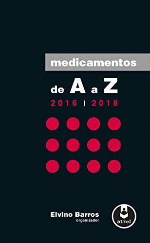 Medicamentos de A a Z: 2016-2018