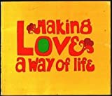 Making Love a Way of Life, Dave M. Marquis, 0913592846