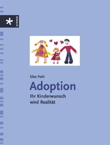 Adoption: Ihr Kinderwunsch wird Realität