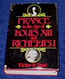 France in the age of Louis XIII and Richelieu