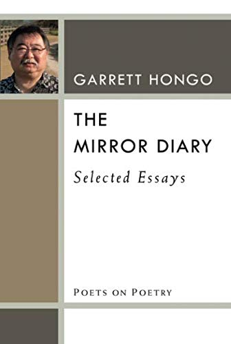(The Mirror Diary: Selected Essays (Poets On Poetry))