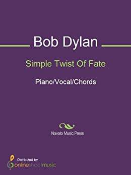 Simple twist of fate kindle edition by bob dylan arts amp photography