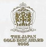THE JAPAN GOLD DISC AWARD 2005