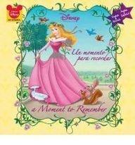 Un Momento Para Recordar/ Sleeping Beauty Moments to Remember (Disney Princesa/ Disney Princess 8x8) (Spanish Edition)