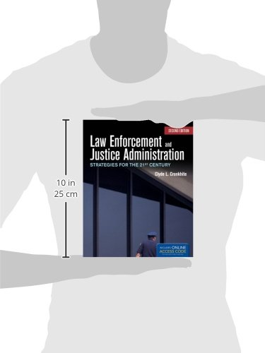 Law Enforcement And Justice Administration Strategies For The 21st Century Business Industrial