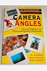 Camera Angles: Tips and Techniques for Professional-Quality Photographs Paperback