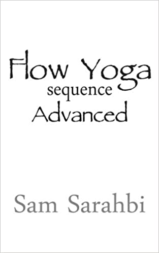 Buy Flow Yoga Sequence Advanced Vinyasa Script Volume 2 Book Online At Low Prices In India