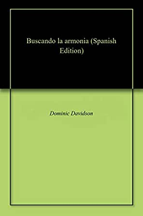 Buscando la armonia (Spanish Edition) - Kindle edition by ...