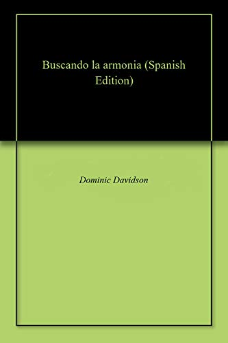 Buscando la armonia (Spanish Edition) - Kindle edition by Dominic ...