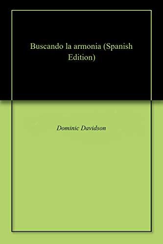 Buscando la armonia (Spanish Edition) - Kindle edition by Dominic ...