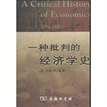A Critical History of Economics(Chinese Edition)