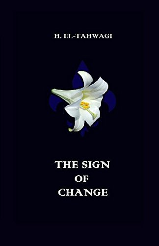 The Sign of Change by [El-Tahwagi, H]