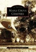 Read Online Maple Grove Cemetery  (NY)  (Images of America) PDF