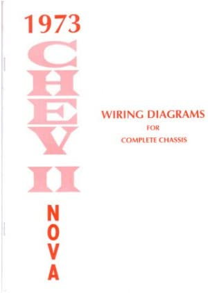 Amazon Com 1973 Chevrolet Nova Wiring Diagrams Schematics Automotive