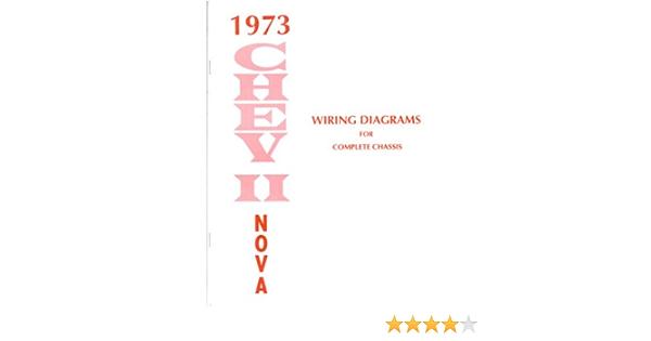 1973 Chevrolet Nova Wiring Diagrams Schematics Automotive Amazon Com
