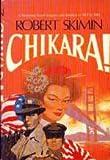 Chikara!, Robert Skimin, 0312131828