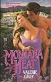 Montana Heat, Valerie Grey, 0671727281