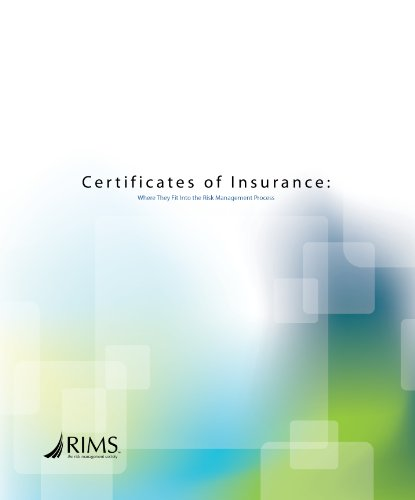 Certificates of Insurance: Where They Fit Into the Risk Management Process Pdf