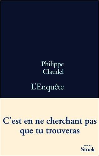Philippe Claudel - L'Enquête sur Bookys