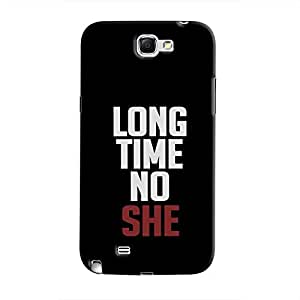 Cover It Up - Long Time No She Galaxy Note 2 N7100 Hard Case
