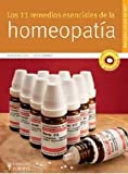 img - for Los 11 remedios esenciales de la homeopatia / The 11 Essential Homeopathic Remedies (Spanish Edition) book / textbook / text book