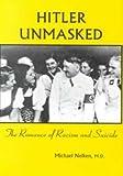 Hitler Unmasked, Michael Nelken, 0964997908