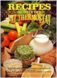 Recipes to Lower Your Fat Thermostat, LaRene Gaunt, 0912547022