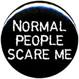 "1"" Rude/Gothic ""Normal People Scare Me"" Button/Pin"
