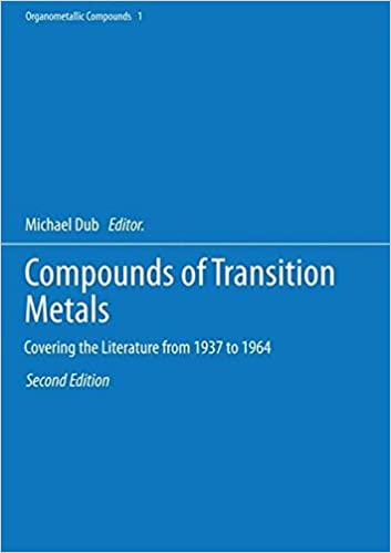 Compounds Of Transition Metals Covering The Literature From 1937 To