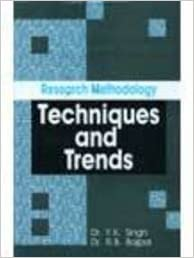 Research Methodology: Techniques & Trends
