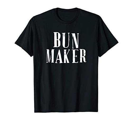 Mens Bun Maker Bun Baker Baby Halloween Last Minute Costume Shirt ()