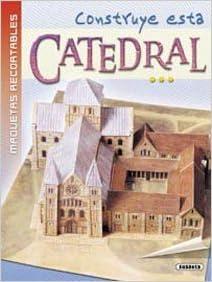 Construye esta catedral (Maquetas Recortables): Amazon.es ...