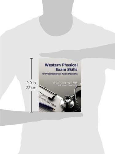 Western Physical Exam Skills for Practitioners of Asian Medicine
