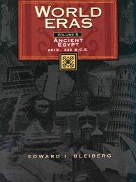 World Eras: Ancient Egypt (2615 - 332 B.C.)