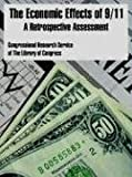 img - for The Economic Effects of 9/11: A Retrospective Assessment book / textbook / text book