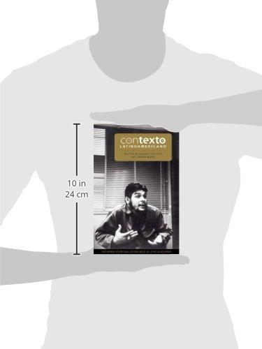 Contexto Latinoamericano No.5: Edición especial sobre el Che (Spanish Edition)