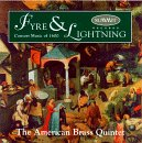 Early American Choral Music - Fyre & Lightning: Consort Music of 1600